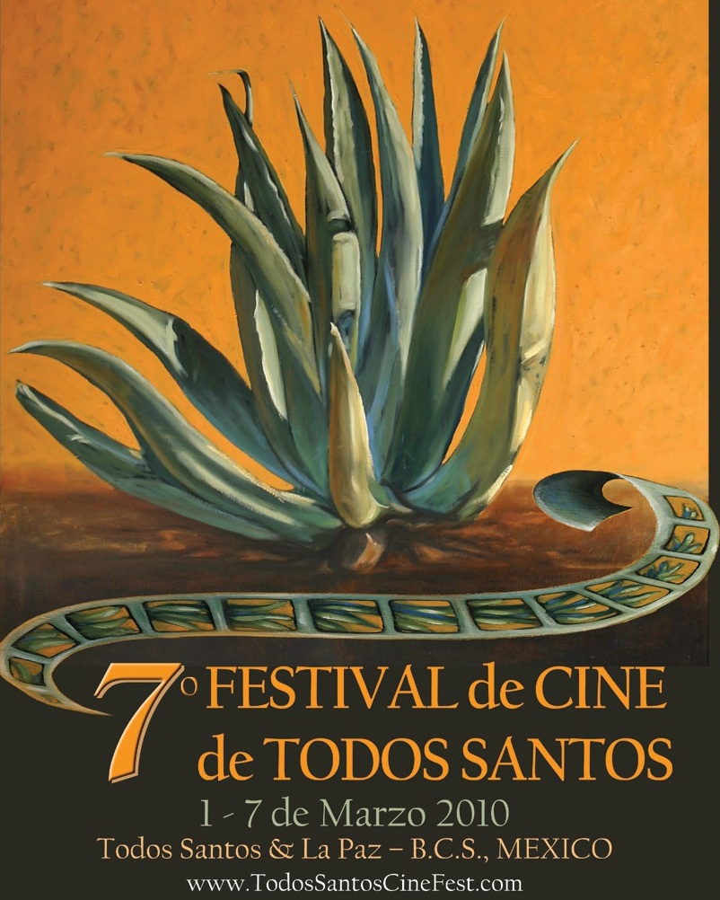 Todos Santos Film Festival - 7th Annual